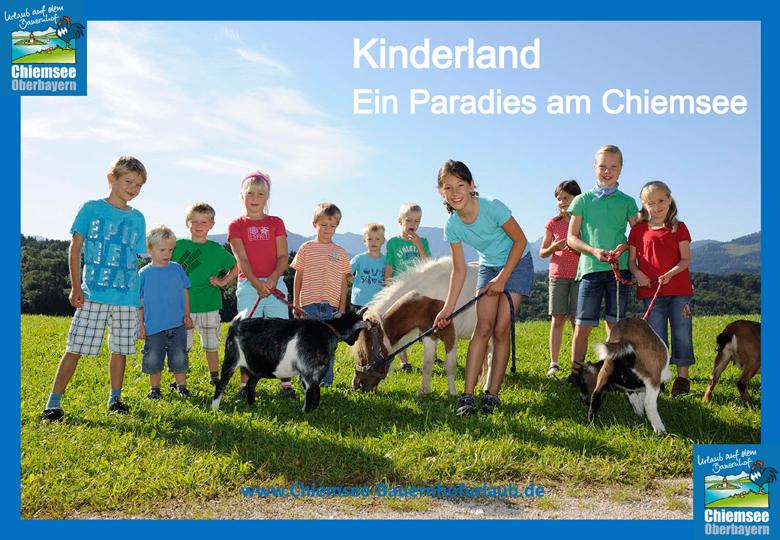 Urlaub auf dem Bauernhof Chiemsee Oberbayern Kinderland