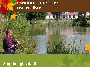 Angelmöglichkeit - Landgut Lischow