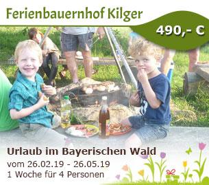 Urlaub im Bayerischen Wald bei Bodenmais - Ferienbauernhof Kilger