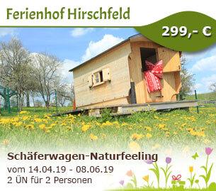 Schäferwagen-Naturfeeling pur - Ferienbauernhof Hirschfeld
