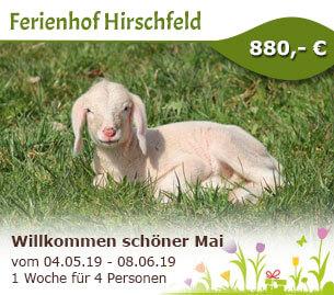 Willkommen schöner Mai - Ferienbauernhof Hirschfeld
