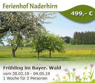 Frühling im Bayerischen Wald - Ferienhof Naderhirn