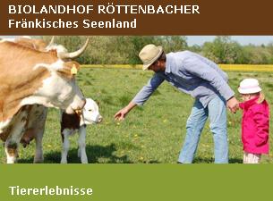 Tiererlebnisse - Biolandhof Röttenbacher