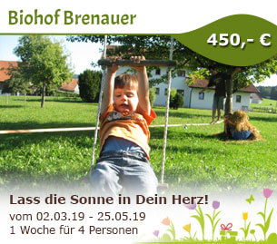 Lass die Sonne in Dein Herz - Biohof Brenauer