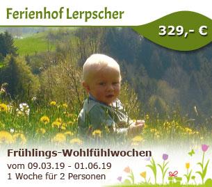 Frühlings-Wohlfühlwochen - Bioland-Ferienhof Lerpscher