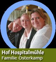 Familie Osterkamp - Hof Hospitalmühle