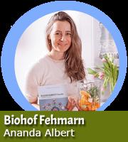Ananda Albert - Biohof Fehmarn