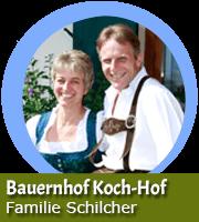 Familie Schilcher - Bauernhof Koch-Hof