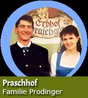 Johann und Agnes Prodinger - Praschhof